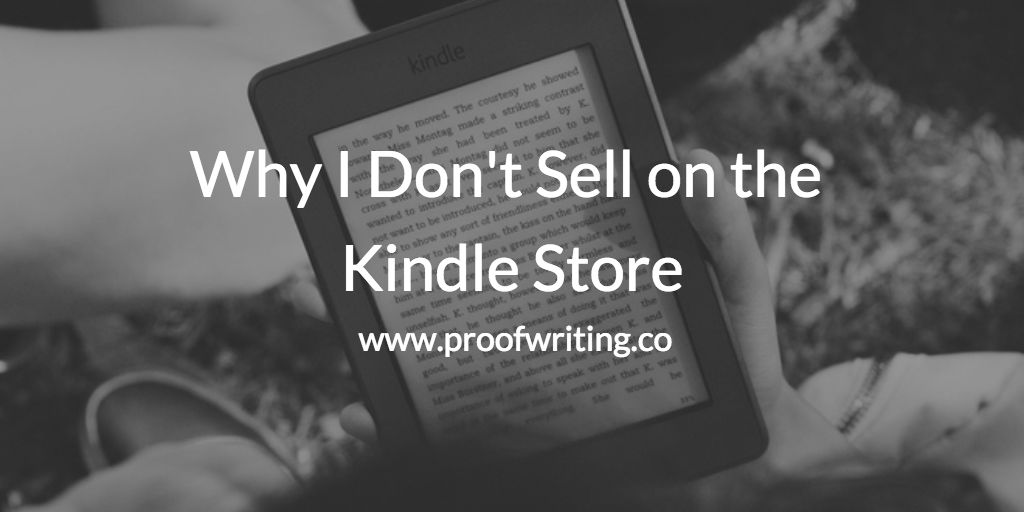 why i dont sell on kindle