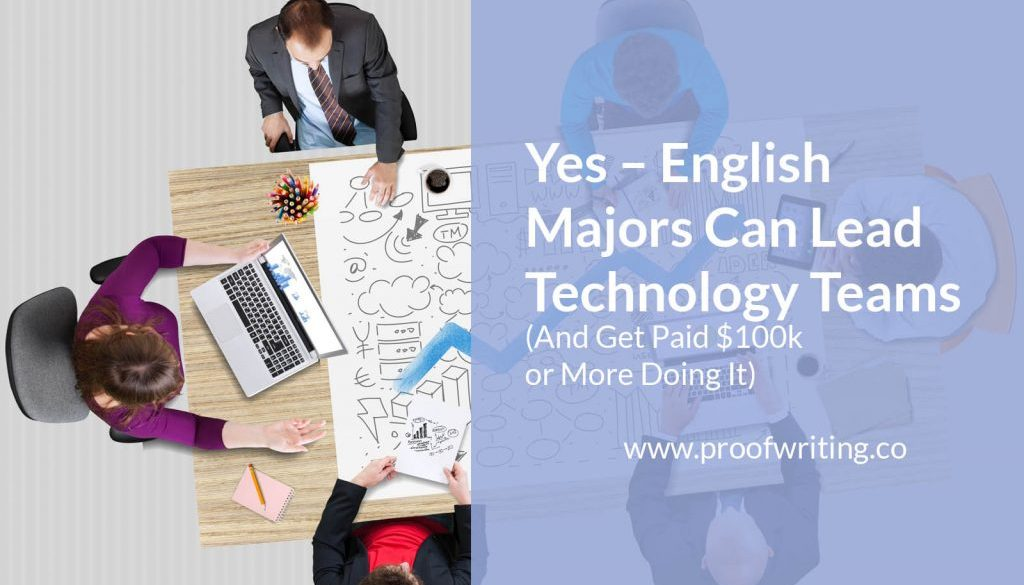 Yes – English Majors Can Lead Technology Teams (and Make